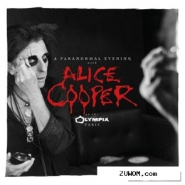 Alice cooper - a paranormal evening at the olympia paris (2018)