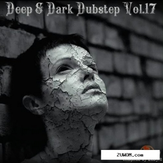 Deep amp dark dubstep vol.17 (compiled by zebyte) (2017)
